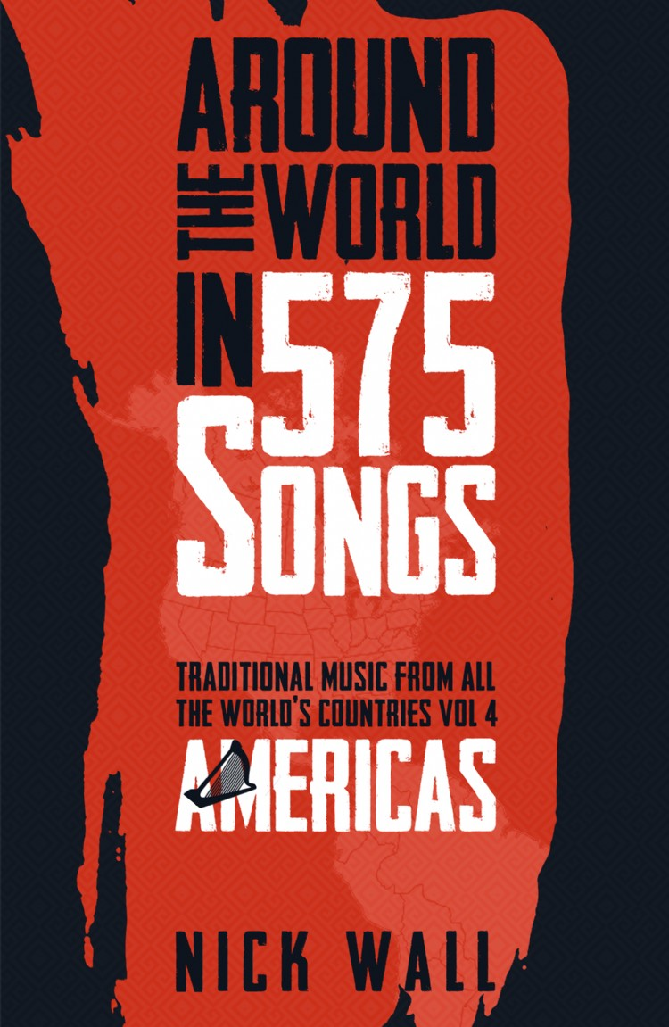 Troubador Around the World in 575 Songs: Americas