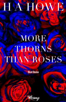 Picture of More Thorns than Roses