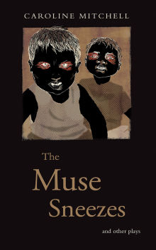 Picture of The Muse Sneezes and Other Plays