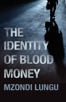 Picture of The Identity of Blood Money