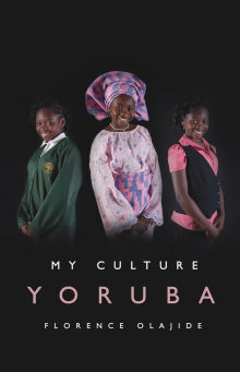 Picture of My Culture: Yoruba