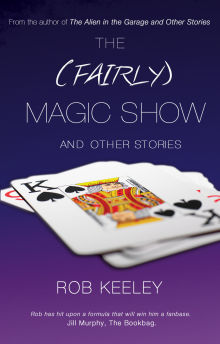Picture of The (Fairly) Magic Show and Other Stories