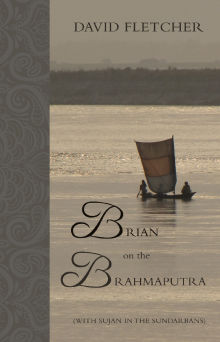 Picture of Brian on the Brahmaputra