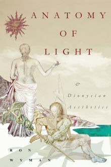 Picture of Anatomy of Light and Dionysian Aesthetics