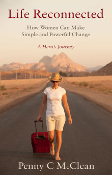 Picture of Life Reconnected – How Women Can Make Simple and Powerful Change