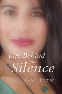 Picture of Life Behind the Silence