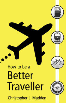 Picture of How to be a Better Traveller