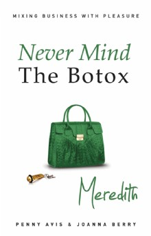 Picture of Never Mind the Botox - Meredith