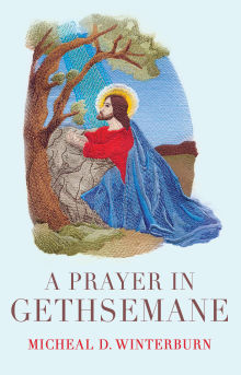 Picture of A Prayer in Gethsemane