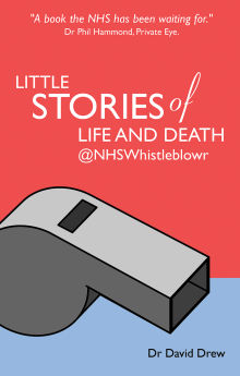 Picture of Little Stories of Life and Death @NHSWhistleblowr