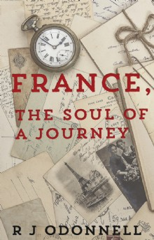 Picture of France, the Soul of a Journey