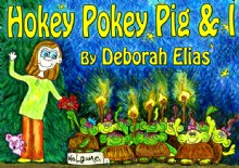 Picture of Hokey Pokey Pig & I