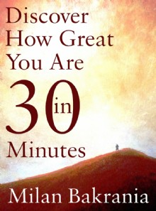 Picture of Discover How Great You Are in 30 Minutes