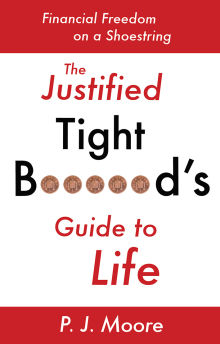 Picture of The Justified Tight B*****d's Guide to Life