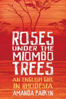 Picture of Roses Under the Miombo Trees
