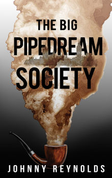 Picture of The Big Pipedream Society