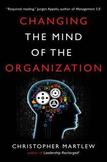 Picture of Changing The Mind of the Organization