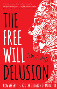 Picture of The Free Will Delusion