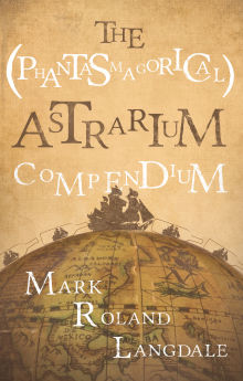 Picture of The (Phantasmagorical) Astrarium Compendium