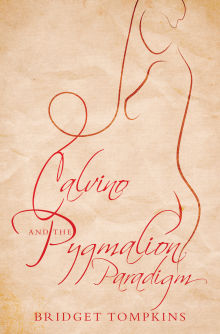 Picture of Calvino and the Pygmalion Paradigm