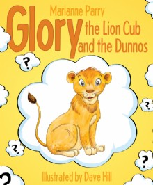 Picture of Glory the Lion Cub and the Dunnos