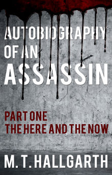 Picture of Autobiography of an Assassin: Part One