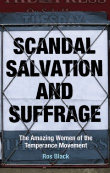 Picture of Scandal, Salvation and Suffrage