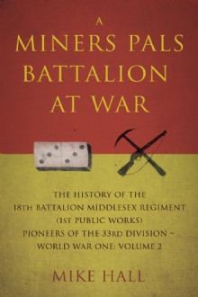 Picture of A Miners Pals Battalion at War (Volume 2)