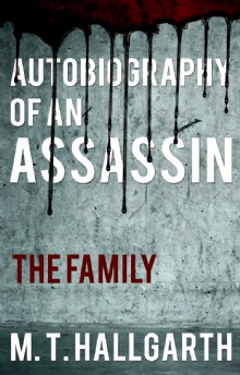 Picture of Autobiography of an Assassin: The Family