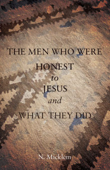 Picture of The Men Who Were Honest to Jesus and What They Did