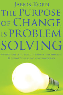Picture of The Purpose of Change is Problem Solving