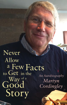 Picture of Never Allow a Few Facts to Get in the Way of a Good Story