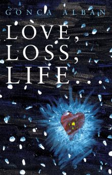Picture of Love, Loss, Life...