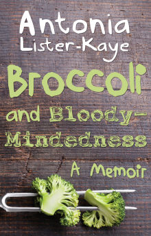 Picture of Broccoli and Bloody-Mindedness