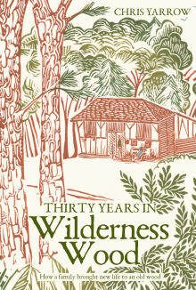 Picture of Thirty Years in Wilderness Wood