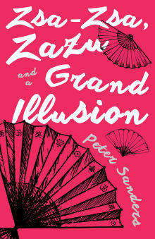 Picture of Zsa-Zsa, Zazu and a Grand Illusion