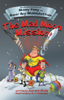 Picture of The Amazing Adventures of Skinny Finny and Super Spy Wobblebottom  (The Mad Moon Mission)