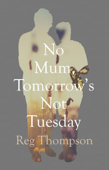 Picture of No Mum, Tomorrow's Not Tuesday