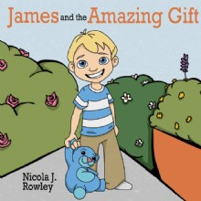 Picture of James and the Amazing Gift