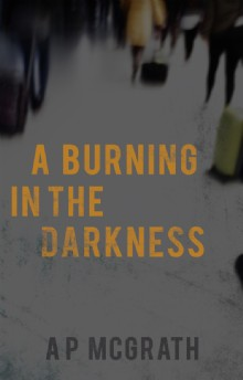 Picture of A Burning in The Darkness