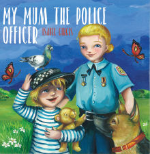 Picture of My Mum the Police Officer