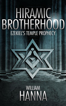 Picture of Hiramic Brotherhood: Ezekiel's Temple Prophesy