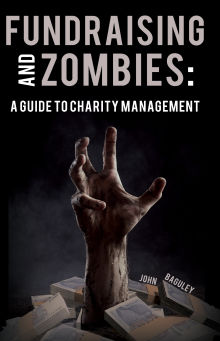 Picture of Fundraising and Zombies: A Guide to Charity Management