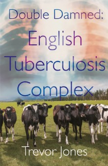Picture of Double Damned: English Tuberculosis Complex