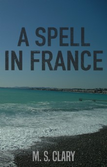 Picture of A Spell in France