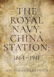 Picture of The Royal Navy, China Station: 1864 - 1941