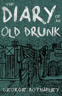 Picture of The Diary of an Old Drunk