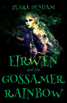 Picture of Eirwen and the Gossamer Rainbow