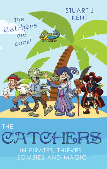 Picture of The Catchers in Pirates, Thieves, Zombies and Magic