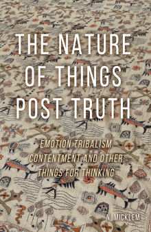 Picture of The Nature of Things Post Truth